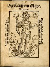 Der Kauffleut Abgot Mercurius