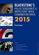 Blackstone s Police Sergeants    Inspectors  Mock Examination Paper 2015 PDF