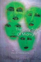 The Dirty Side Of Midnight Book PDF