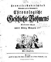 Chronologische Geschichte Böhmens: Band 5,Teil 2