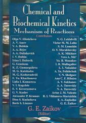 Chemical and Biochemical Kinetics: Mechanism of Reactions