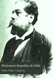 Diccionario biográfico de Chile por Pedro Pablo Figueroa ...