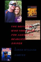 The Devil Dog: Who Took Over for America's Deadliest Sniper