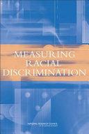 Measuring Racial Discrimination