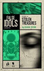 Stolen Treasures (False Idols Season 1 Episode 4)