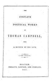 The Complete Poetical Works of Samuel Rogers and Thomas Campbell: With an Original Biography and Sketch