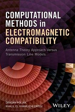 Computational Methods in Electromagnetic Compatibility PDF