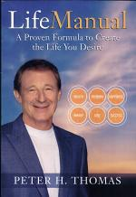 LifeManual : a Proven Formula to Create the Life You Desire