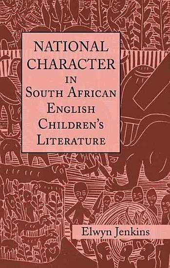 National Character in South African English Children s Literature PDF