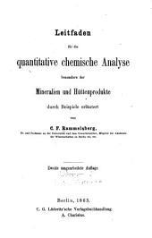 Leitfaden für die quantitative chemische Analyse besonders der mineralien und Hüttenprodukte durch Beispiele erläutert