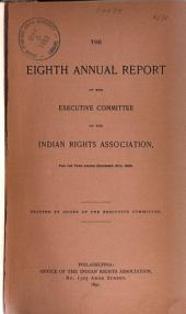 Annual Report of the Board of Directors of the Indian Rights Association, Inc. ...: Issues 8-14