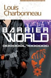 Barrier World
