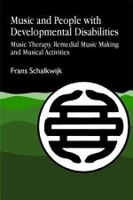 Music and People with Developmental Disabilities