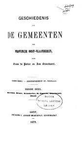Geschiedenis van de gemeenten der provincie Oost-Vlaanderen: Arrondissement St.-Nikolaas. Reeks 3, Volume 2