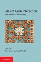Sites of Asian Interaction PDF