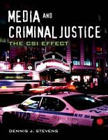 Media and Criminal Justice  the CSI Effect PDF