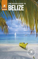 The Rough Guide to Belize PDF