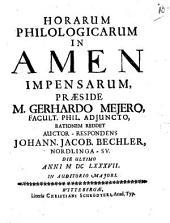 Horarum philologicarum in Amen impensarum