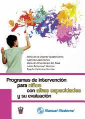 Programas de intervención para niños con altas capacidades y su evaluación