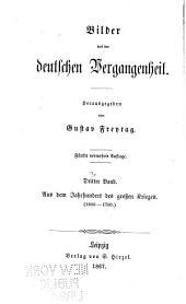 Bilder aus der deutschen Vergangenheit: Band 3