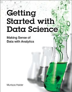 Getting Started with Data Science Book