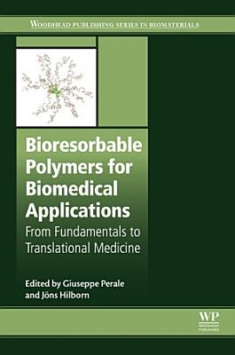 Bioresorbable Polymers for Biomedical Applications