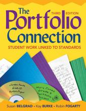 The Portfolio Connection: Student Work Linked to Standards, Edition 3