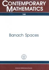 Banach Spaces: Proceedings of an International Workshop on Banach Space Theory, January 6-17, 1992