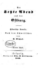 Der Letzte Abend auf der Ostburg: Historische Novelle, Band 3