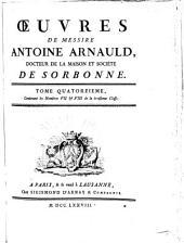 Oeuvres de messire Antoine Arnauld: Volume14
