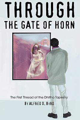 Through the Gate of Horn PDF