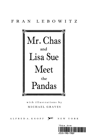 Mr  Chas and Lisa Sue Meet the Pandas