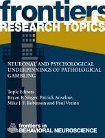 Neuronal and Psychological Underpinnings of Pathological Gambling PDF