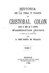 Historia de la vida y viajes de Cristobal Colon: Volumen 1