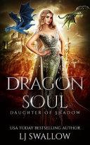 Dragon Soul  A Reverse Harem Fantasy Romance