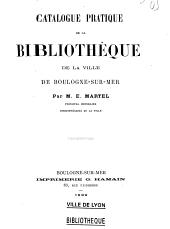 Catalogue pratique de la Bibliothèque de la ville de Boulogne-sur-mer