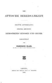 Die attische Beredsamkeit ...: Abth., 1. Abschnitt. Demosthenes; 2. Abschnitt. Demosthenes' Genossen und Gegner