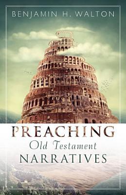 Preaching Old Testament Narratives PDF