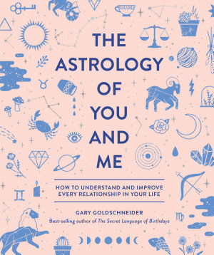 The Astrology of You and Me PDF