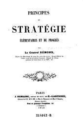 Principes de Stratégie élémentaires et de progrès