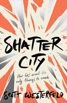 Shatter City