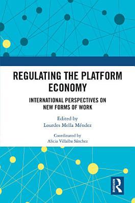 Regulating the Platform Economy