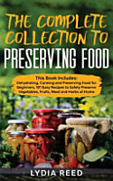 The Complete Collection to Preserving Food PDF