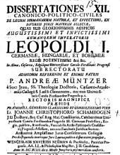 Dissertationes XII. ... de legum humanarum natura, et effectibus