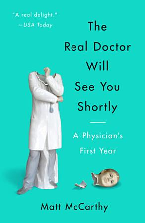 The Real Doctor Will See You Shortly PDF