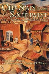 Old Spain In Our Southwest Book PDF