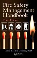 Fire Safety Management Handbook  Third Edition PDF
