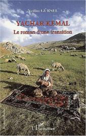 YACHAR KEMAL: Le roman d'une transition