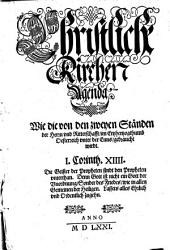 Christliche Kirchen Agenda: Wie die von den zweyen Ständen der Herrn vnd Ritterschafft, im Ertzhertzogthumb Oesterreich vnter der Enns, gebraucht wirdt ...