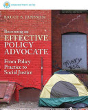 Cengage Advantage  Brooks Cole Empowerment Series  Becoming an Effective Policy Advocate